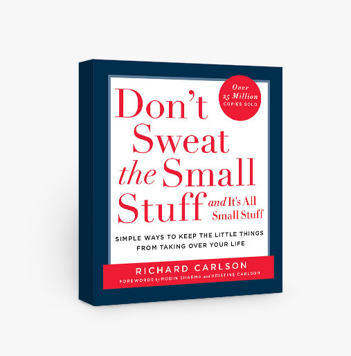 Don't Sweat the Small Stuff and it is All Small Stuff