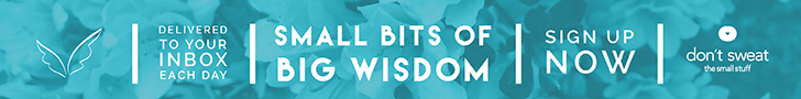 Small Bits of Wisdom Sign Up Now