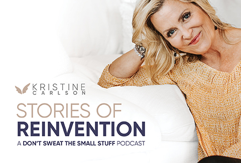 Kristine Carlson: Stories Of Reinvention Podcast