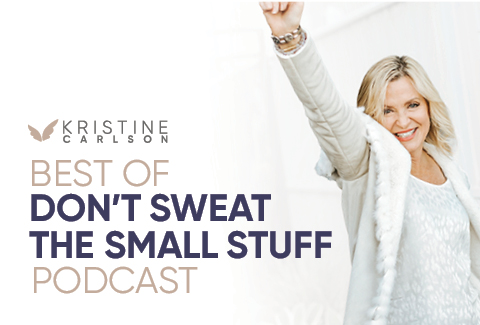 Best of Don't Sweat the Small Stuff Podcast